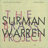 The Brass Project — John Surman, John Warren