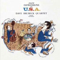 Jazz Impressions of the U.S.A. — Dave Brubeck