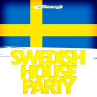 Swedish House Party — сборник