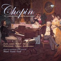 Chopin: His Contemporaries and His Instruments — Bart van Oort, Costantino Mastroprimiano, Cor de Groot, Jan Vermeulen, Stanley Hoogland & Fred Oldenburg