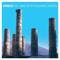 Greece The Land Of A Thousand Dances — сборник