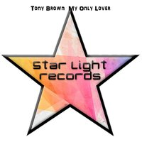My Only Lover — Tony Brown