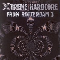 Xtreme Hardcore from Rotterdam, Vol. 3 — сборник