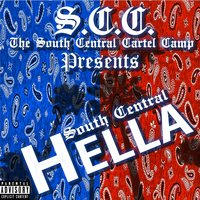 South Central Hella — South Central Cartel
