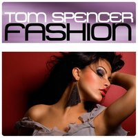 Fashion — Tom Spencer