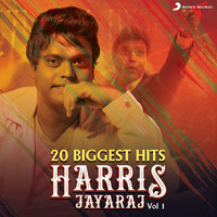 20 Biggest Hits : Harris Jayaraj, Vol. 1 — Harris Jayaraj