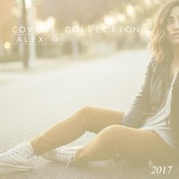 Covers Collection 2017 — Alex G