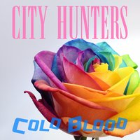 City Hunters — Cold Blood