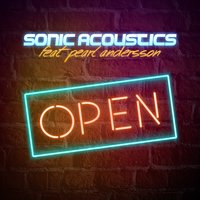 Open — Sonic Acoustics, Pearl Andersson