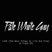 Live (The Best Things in Life Are Free) — Pale White Guy
