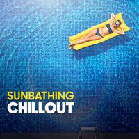 Sunbathing Chillout — Chillout Cafe, Chill Out 2017, Chillout 2017, Винченцо Беллини