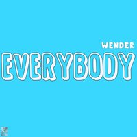 Everybody (Vocal Dub) — Wender