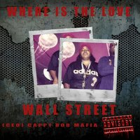 Where Is the Love — Wall Street