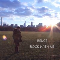 Rock with Me — Rence