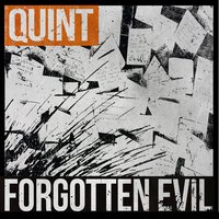 Forgotten Evil (Songs from the Motion Picture) — Quint