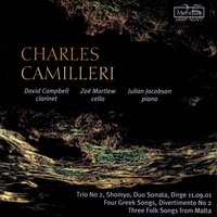 Camilleri: Four Greek Songs — David Campbell, Charles Camilleri, Julian Jacobson, Zoë Martlew