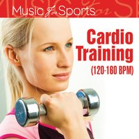 Music for Sports: Cardio Training (120 - 160 Bpm) — The Gym All-Stars