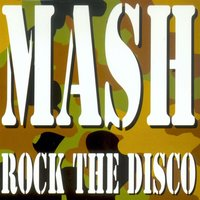 Rock the Disco — Mash
