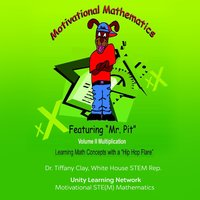 Multiplication with Mr. Pit's (Hip Hop Motivational Math) — Mr. Pit, Dr. Tiffany Clay