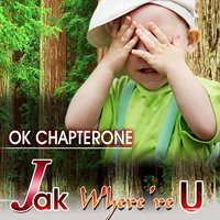 Jak Where 're U — Chapter One