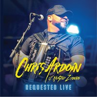 Requested Live — Chris Ardoin