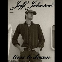 Time to Dream — Jeff Johnsen
