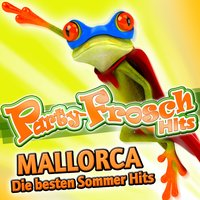 Party-Frosch Hits Mallorca - Die besten Sommer Hits — сборник