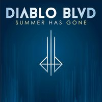 Summer Has Gone — Diablo Blvd