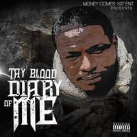 Diary of Me — Tay blood