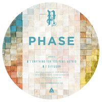 Anything For You / Diffusor — Phase, Astrid