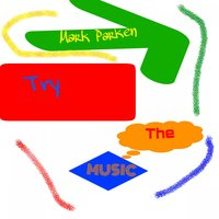 Try the Music — Mark Parken