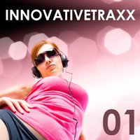 Innovativetraxx Vol. 1 — Innovativetraxx