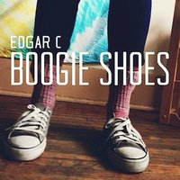 Boogie Shoes — Edgar C