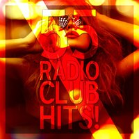 55 Radio Club Hits! — сборник