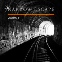 Narrow Escape, Vol. 5 — сборник