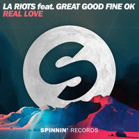 Real Love — LA Riots feat. Great Good Fine Ok