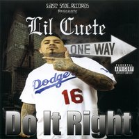 Do It Right — Lil Cuete