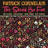This Should Be Fun — Patrick Cornelius, Marc Free
