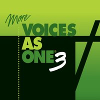 More Voices as One 3 — сборник