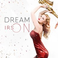 Dreams On — IRSON