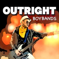 Outright Boy Bands — сборник