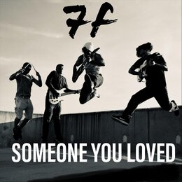 Someone You Loved — Seven Fly