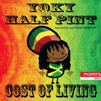 Cost of Living — Yoky, Half Pint