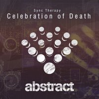 Celebration of Death — Sync Therapy