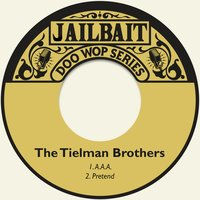A.A.A. — The Tielman Brothers