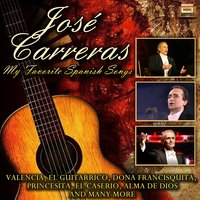 My Favorite Spanish Songs — José Carreas
