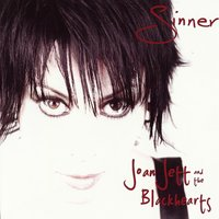 Sinner — Joan Jett and the Blackhearts