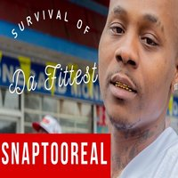 Survival of da Fittest — Deeboi, SNAP TOO REAL