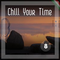 Chill Your Time 8 — сборник