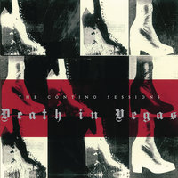 The Contino Sessions — Death In Vegas